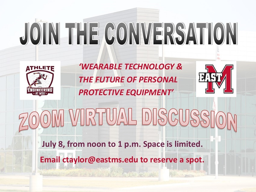 Athlete Engineering at Mississippi State University and The Communiversity at East Mississippi Community College are hosting an online Zoom discussion to examine how wearable technology widely used in sports can benefit industry.