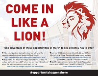 "East Mississippi Community College is inviting area high school seniors to take part in the ""Come in Like a Lion"" recruiting drive during the month of March for campus tours, online college fairs and virtual question and answer sessions, among other things."