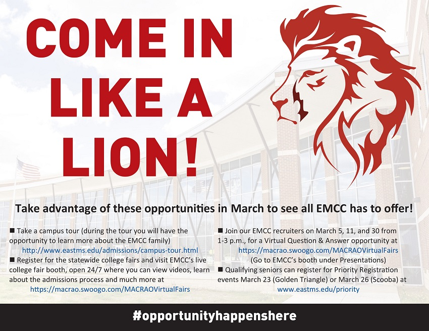 """East Mississippi Community College is inviting area high school seniors to take part in the """"Come in Like a Lion"""" recruiting drive during the month of March for campus tours, online college fairs and virtual question and answer sessions, among other things."""
